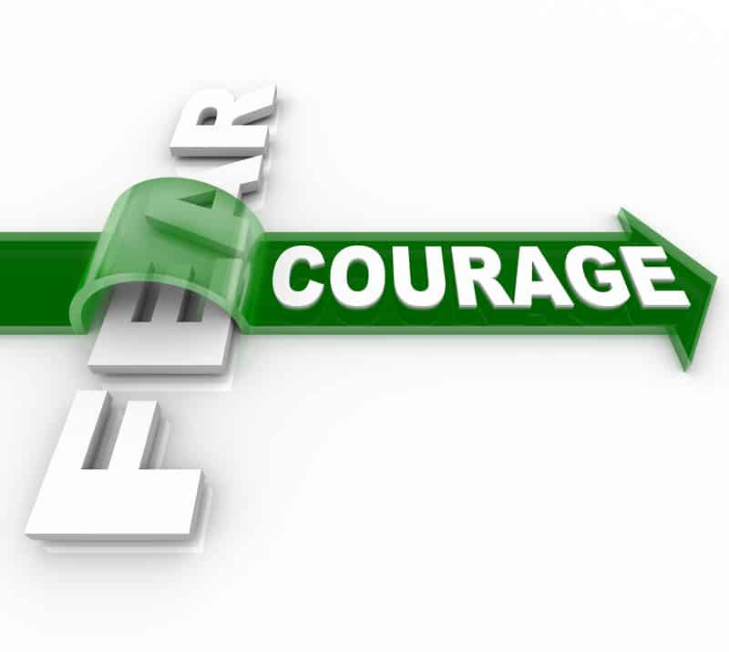 Do You Have the Courage to be the Leader Your Business Needs?